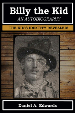 """Billy the Kid: An Autobiography"""