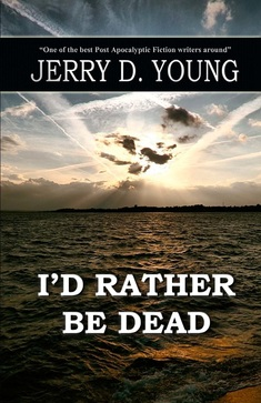 """""""I'd Rather Be Dead"""""""