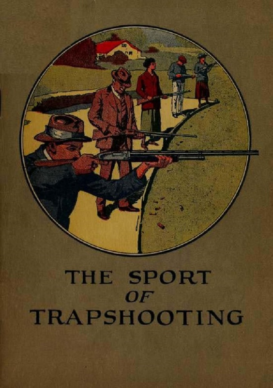 """Winchester: The Sport of Trapshooting"""
