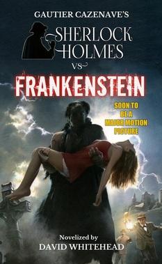 """Sherlock Holmes vs. Frankenstein"""